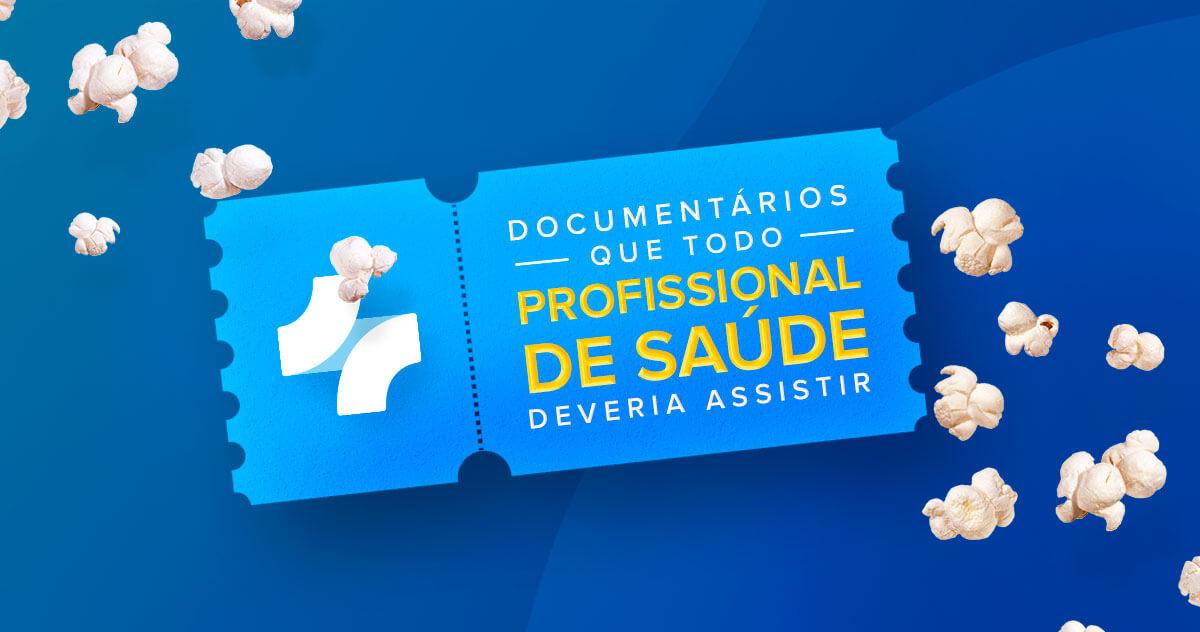 20 documentários para profissionais de saúde