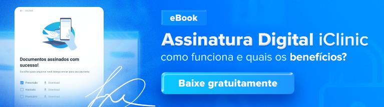 eBook Assinatura Digital iClinic: aprenda como instalar sua assinatura no iClinic agora mesmo!