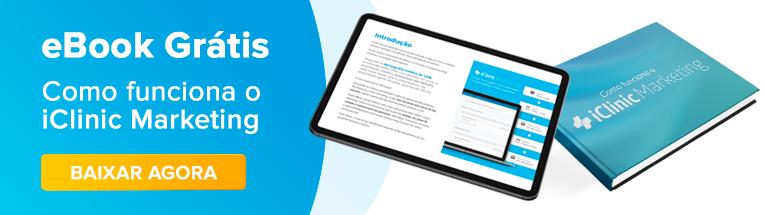 eBook gratuito: iClinic Marketing: saiba como utilizar da melhor forma a plataforma de e-mail marketing da iClinic. Clique e baixe gratuitamente!