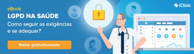 eBook Gratuito: LGPD na saúde, aprenda como seguir todas as exigências e se adequar!